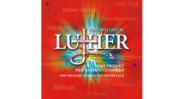 """Aufführungen: Rock-Pop-Oratorium """"Luther"""""""